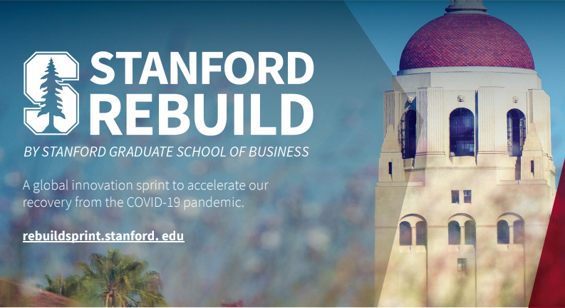 Here comes Stanford Rebuild from Stanford Graduate School of Business